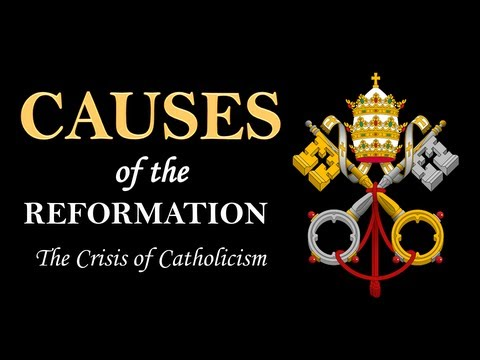 Causes of the Reformation (AP Euro Review)