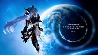 Epic Trailer | Xenosaga III OST - Yuki Kajiura - I Believe In You (Epic Emotional) - Epic Music VN