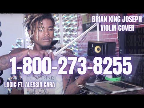 BRIAN KING JOSEPH - 1-800-273-8255 - Logic ft. Alessia Cara   - Violin Remix