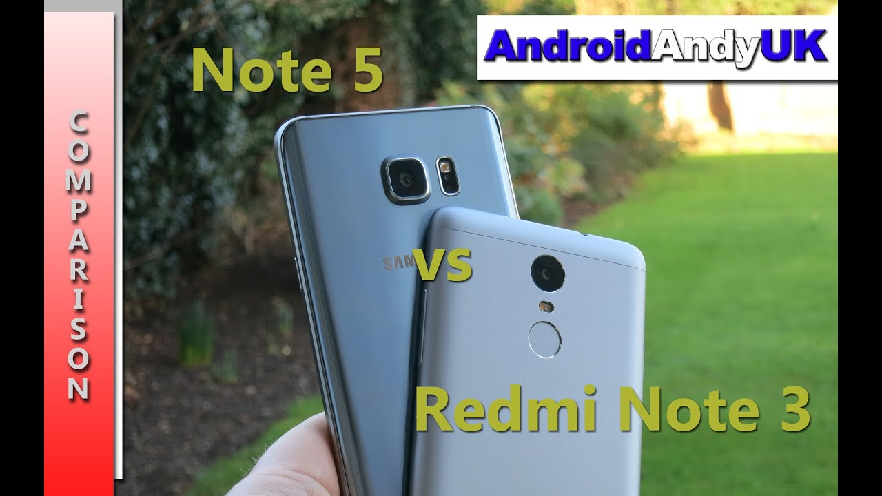 Samsung Galaxy Note 5 Vs Xiaomi Redmi Note 3 HD 1080p
