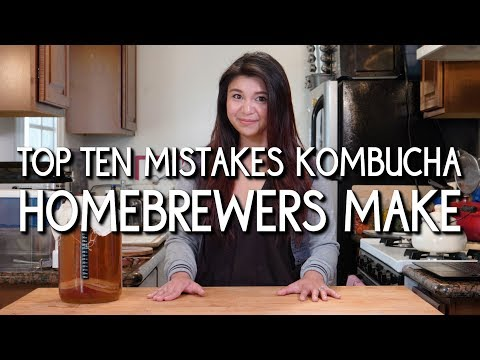 Top 10 Mistakes Kombucha Home Brewers Make