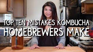 Top 10 Mistakes Kombucha Home Brewers Make