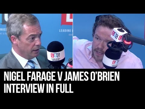 James O'Brien v Nigel Farage: Watch In Full