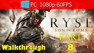 Let's Play | Ryse - Son of rome | Gameplay Walkthrough | PC games video review | End Part