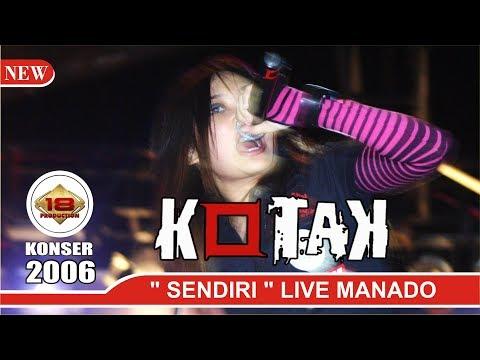 KOTAK - Sendiri - FORMASI LAMA (LIVE AMURANG MANADO 2006)