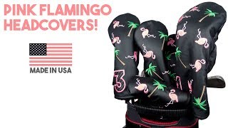 Flamingo Headcovers!