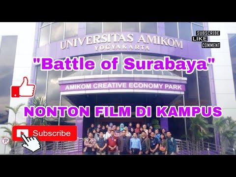 KE AMIKOM NONTON FILM battle of surabaya