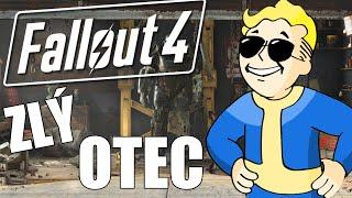 Fallout 4 - Ako Byť Zlým Otcom | Fallout 4 Funny Moments |