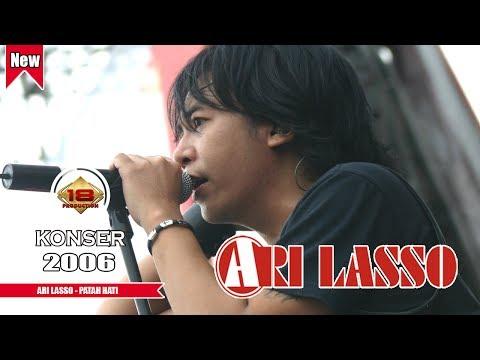 ARI LASSO - PATAH HATI (LIVE KONSER BONDAS BATU 2006)