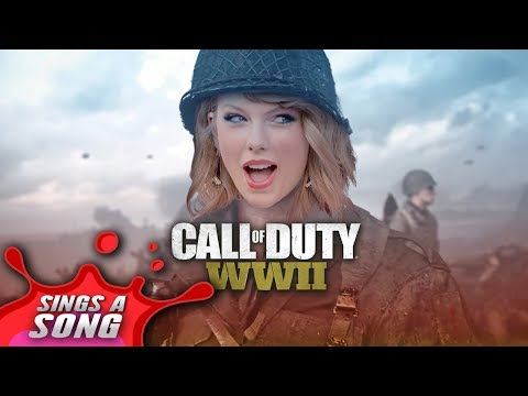 Taylor Swift - Look What You Made Me Do Parody (COD WW2 Song)