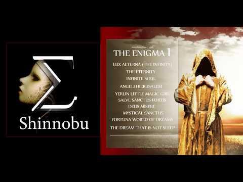 THE ENIGMA 1 (FULL ALBUM 2017) Shinnobu