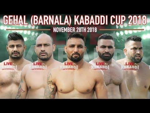 🔴LIVE Gehal (Barnala) Kabaddi Cup 2018 - LIVE KABADDI
