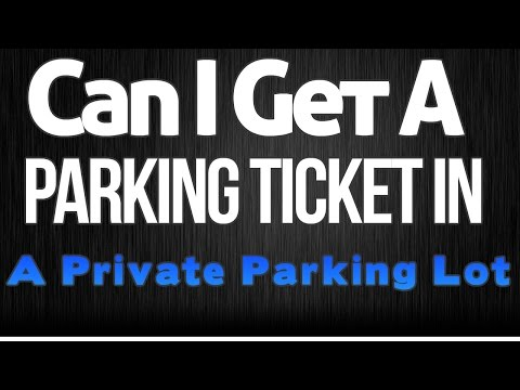 Can I Get A Parking Ticket On Private Property   Parking Fine