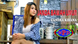 Janda Bawah Umur ( Jamur ) - Candra Kirana - Music DJ  (  Official Video )