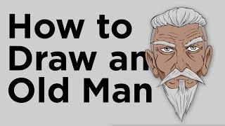 Character Design ( How to draw an old man )