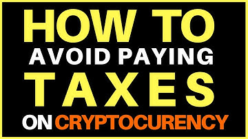 How to Avoid Paying Taxes on Cryptocurrency and Bitcoin
