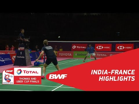TOTAL BWF Thomas & Uber Cup Finals 2018 | India vs France Group A | Highlights | BWF 2018