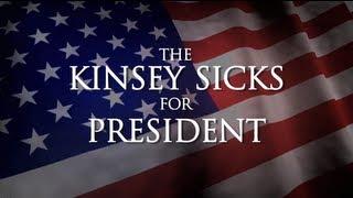 Electile Dysfunction: The Kinsey Sicks for President