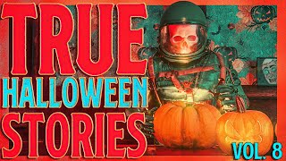 5 True Scary Halloween Horror Stories (Vol. 8)   2020
