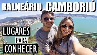 Lugares para Conhecer em BALNEÁRIO CAMBORIÚ • O que fazer em BC  | Fernanda Rebello thumbnail