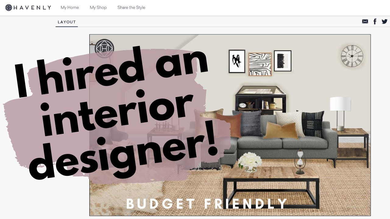 I HIRED AN INTERIOR DESIGNER w/o MAJOR $$$! [Havenly Review]