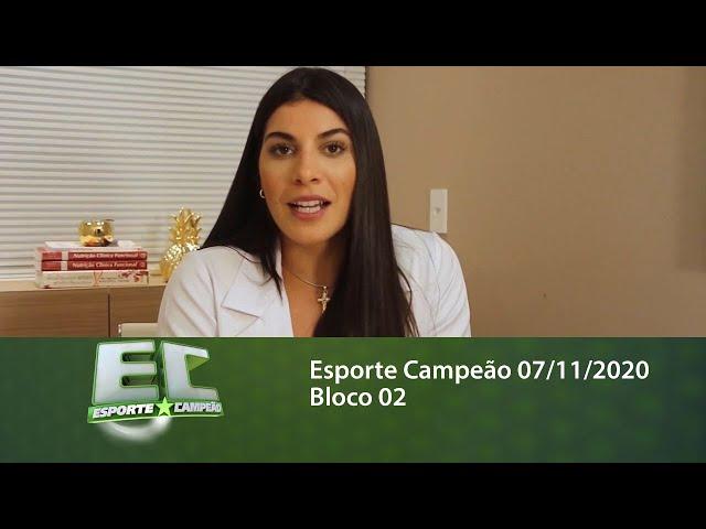 Esporte Campeão 07/11/2020 - Bloco 02