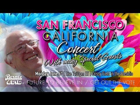Bernie sanders LIVE from San Francisco, CA - A Future to Believe in GOTV Concert