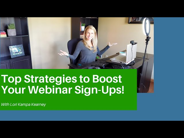 Strategies to Boost Your Webinar Sign-Ups To Build A High-Quality Email List & Your Bottom Line