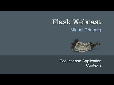 Flask webcast 2 request and application contexts youtube flask webcast 2 request and application contexts malvernweather Gallery
