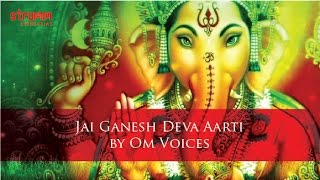 Jai Ganesh Deva Aarti by Om Voices