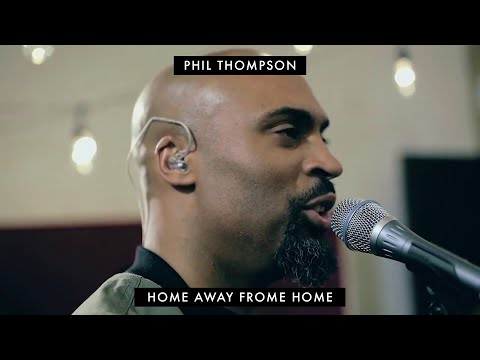 """""""Home Away From Home"""" Phil Thompson (OFFICIAL) SESSION RECORDING"""