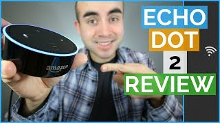 Amazon Echo Dot 2nd Generation Review + Tips and Tricks