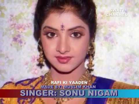 PARDESIYON SE NA ANKHIYAN ( Singer, Sonu Nigam ) Rafi Ki Yaaden
