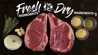 Sous Vide FRESH vs DRY Ingredients on STEAKS Which is Best?