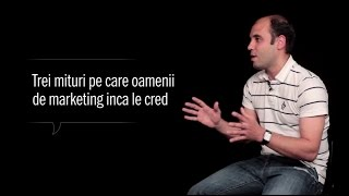 Trei mituri pe care oamenii de marketing inca le cred | Digital Insights(, 2014-07-23T09:08:54.000Z)