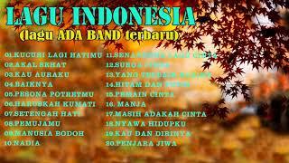 Video 20 lagu Indonesia terbaru - Ada band  koleksi musik - musik berwarna -  Ada banda musical gift download MP3, 3GP, MP4, WEBM, AVI, FLV Juli 2018