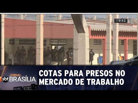 Nova lei do DF cria cotas para presos no mercado de trabalho | Jornal SBT Brasília 26/07/2018