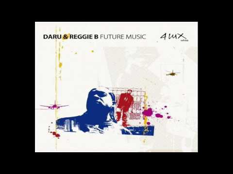 12 Daru & Reggie B. - Future Music Extented Edit