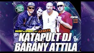 NEW MIX - Barany Attila x KatapultDJ - FULL DJset TV @ LUCIFER ARENA 2015