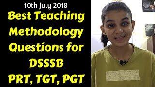 Best Teaching Methodology/Aptitude Questions for DSSSB- PRT,TGT,PGT 2018