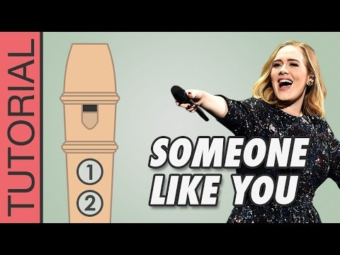 Someone Like You (Adele) - Recorder Notes Tutorial