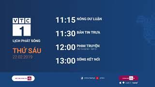 Lịch phát sóng VTC1 ngày 22/02/2019
