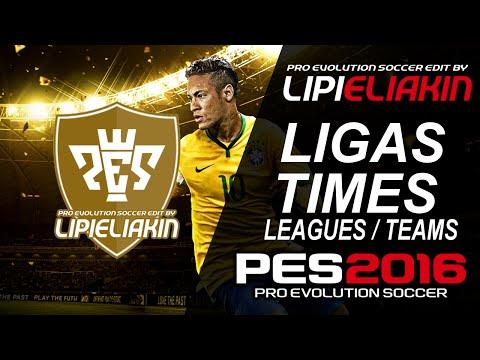 [PES 2016] Ligas e Times / Leagues and Teams [Licen