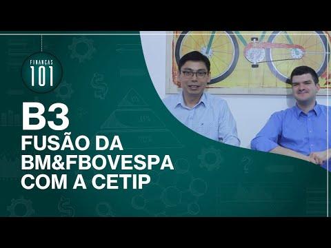 B3 - Fusão BM&FBovespa e Cetip