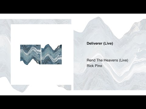 Deliverer // Rick Pino // Rend The Heavens