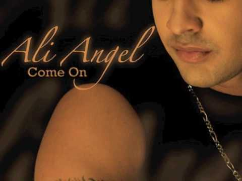 Ali Angel - Come On