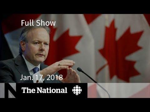 The National for January 17, 2018 - Rate Hike, Hassan Diab, Marijuana