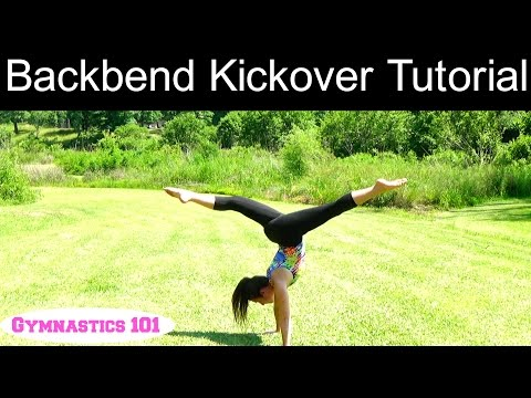 Backbend Kickover Tutorial | Lydia The Gymnast