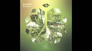 Dakent - Banger (Voodoo Bear Remix)