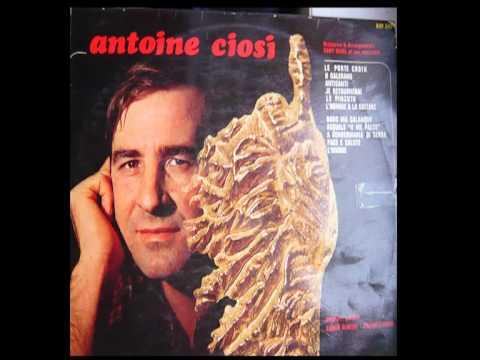 Antoine Ciosi - Le Pinzutu.